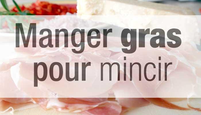 manger-gras-pour-mincir