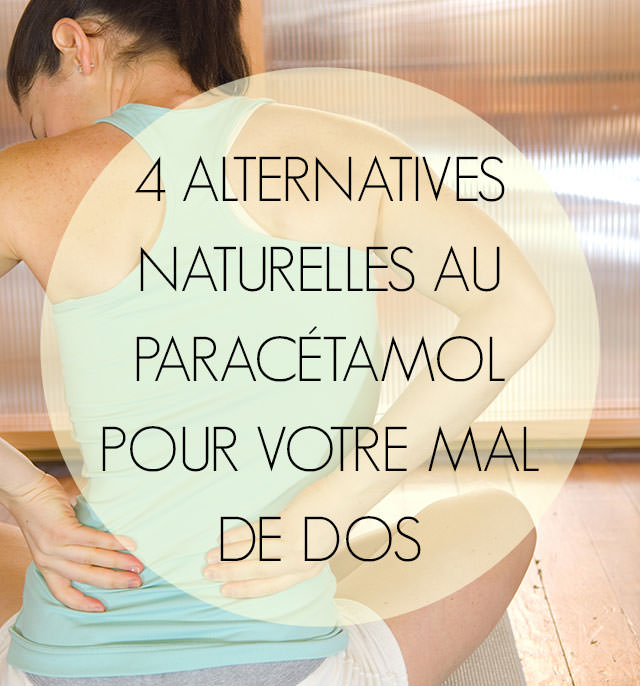 4-alternatives-naturelles-au-paracetamol-pour-le-mal-de-dos