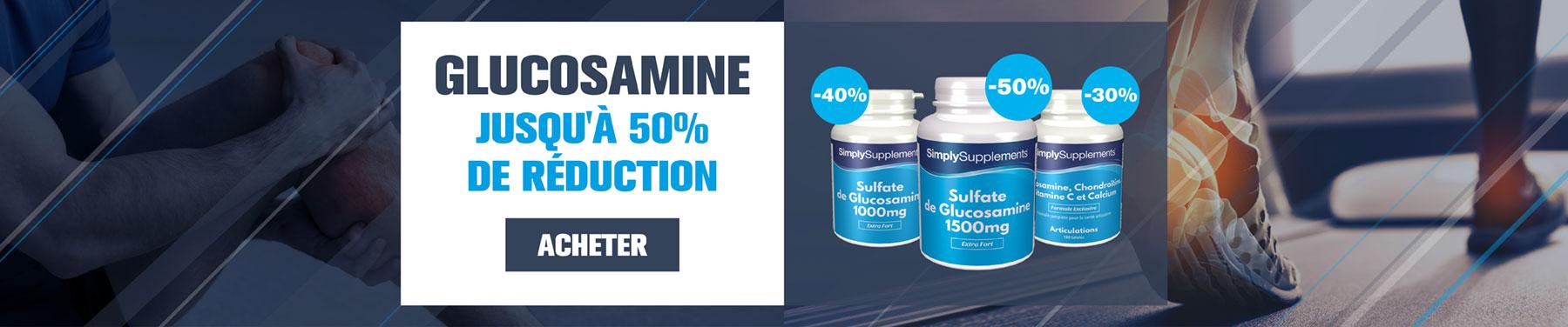Glucosamine - Jusqu'à 50% de réduction