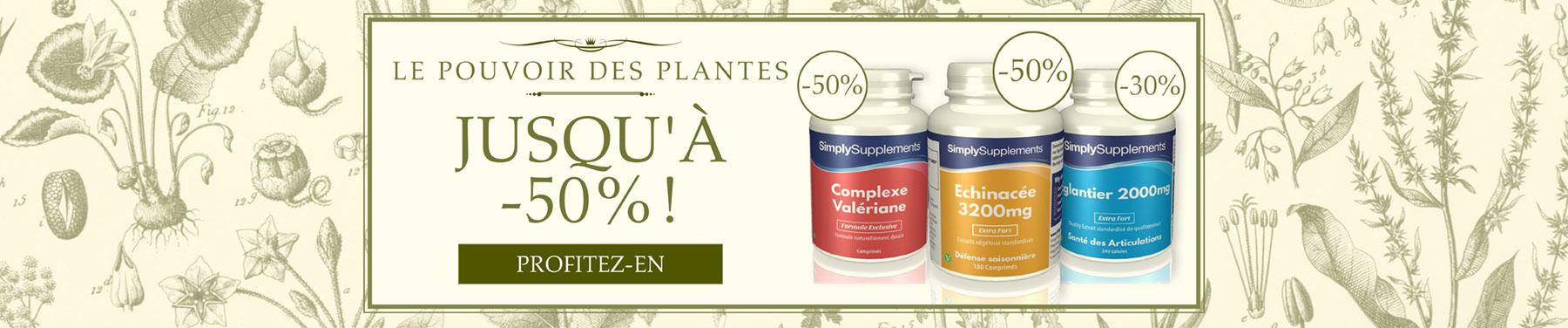 Le pouvoir des plantes - Jusqu'à -50%